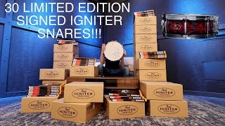 30 SIGNED LIMITED EDITION IGNITER SNARES!!!