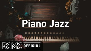 Piano Jazz: Relax Slow Jazz Piano Coffee Music to Chill Out