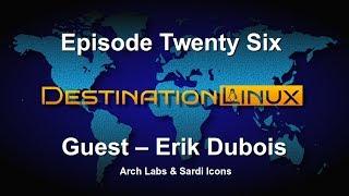 Destination Linux EP26 - Guest Erik Dubois
