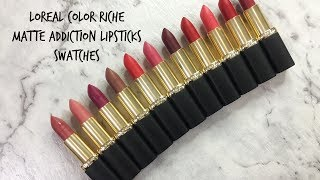 Loreal Paris Color Riche Matte Addiction lipstick Swatches♡ Tan/ Brown skin swatches | Shuanabeauty