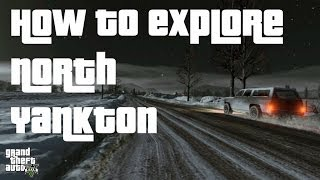 GTA V: How to Explore North Yankton (Single Player Glitch)