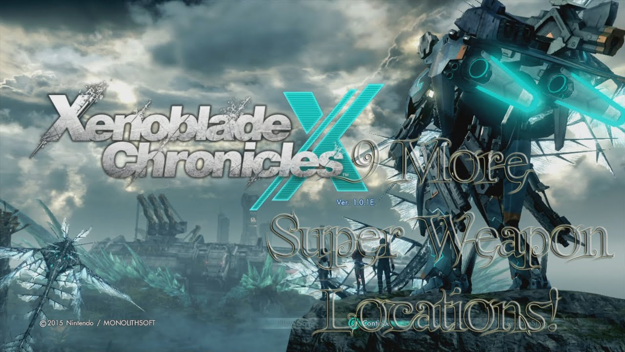 Xenoblade chronicles x 9 more super weapon locations youtube gumiabroncs Choice Image