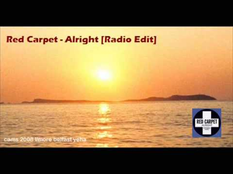 Red Carpet - Alright (Radio Edit)