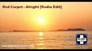 Red Carpet - Alright (Radio Edit)