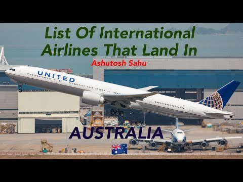 List Of International Airlines That Land In AUSTRALIA 🇦🇺 [2018]