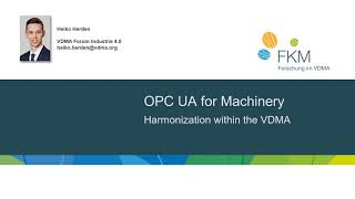 OPC UA for Machinery/Heiko Herden, VDMA
