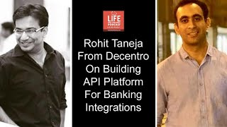 Rohit Taneja from Decentro on building API platform for banking integrations
