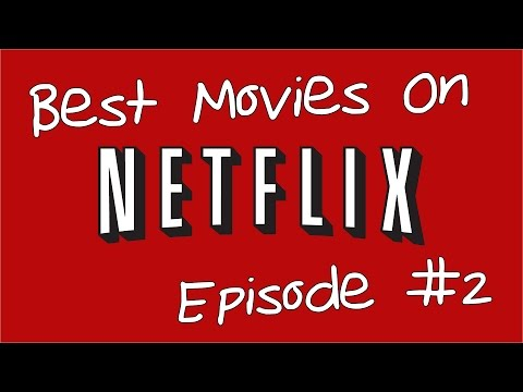 10 of the Best Movies on Netflix Episode 2