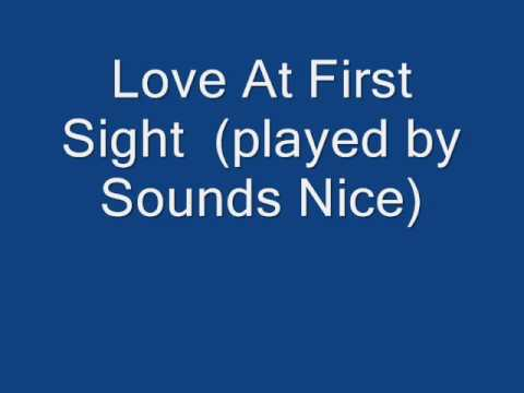 Love At First Sight   (Je t'aime...moi non plus)  (played by Sounds Nice)