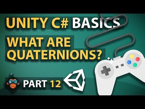 Unity C# Basics - Part 12 - What Are Quaternions? - YouTube