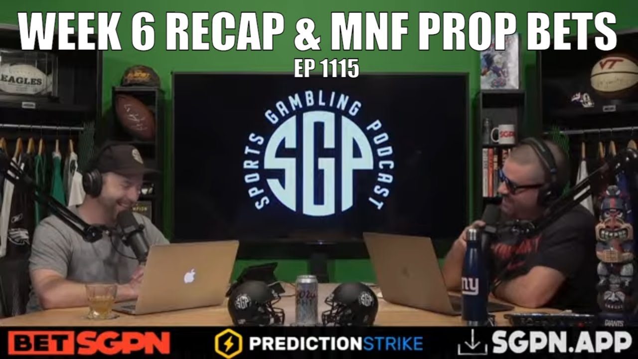 Download NFL Week 6 Recap & Monday Night Football Prop Bets - Sports Gambling Podcast (Ep. 1115)