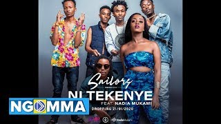 Download SAILORS X NADIA MUKAMI: NI TEKENYE (Official Video)
