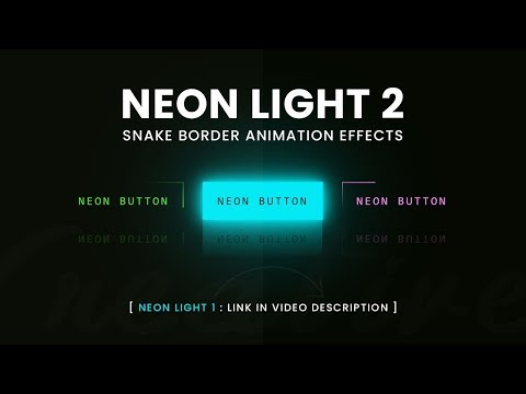 Neon Light Button Animation Effects On Hover | CSS Snake Border 2