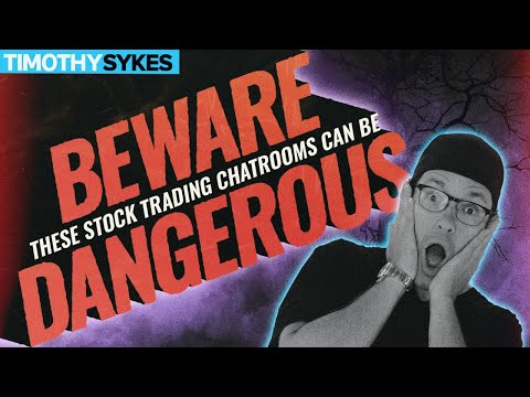 BEWARE! These Stock Trading Chatrooms Can Be Dangerous