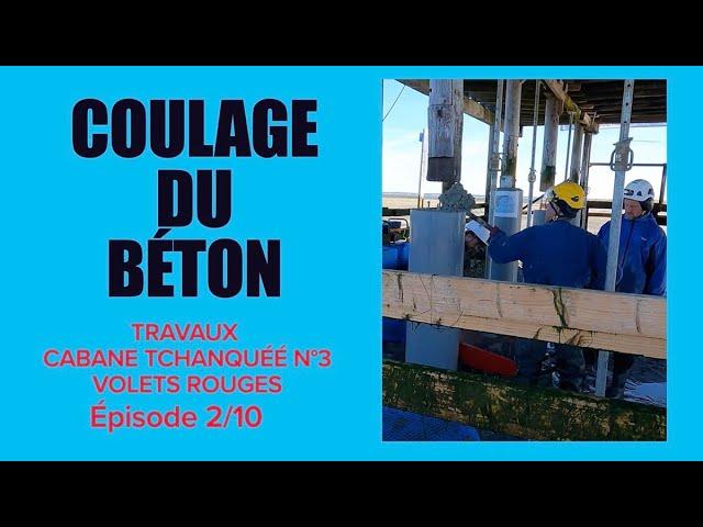 #2 Réfection de la cabane tchanquée N°3 aux volets rouges de l'île aux oiseaux - Béton à la pelle !