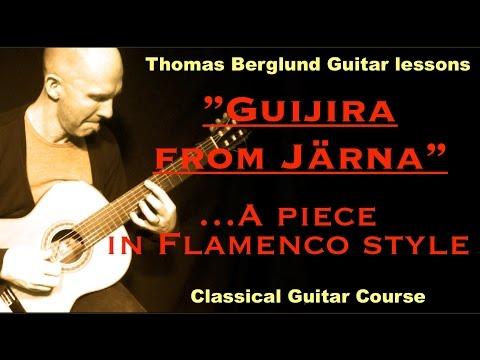 Guijira från Jarna / Classical Guitar // Guitar lesson