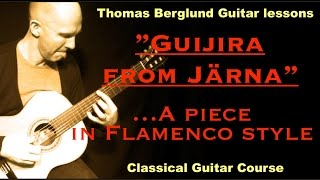 Guijira från Järna / Classical Guitar // Guitar lesson