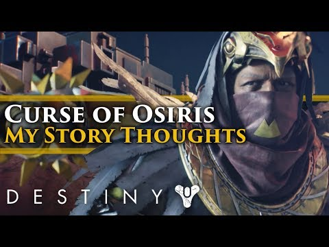 Destiny 2 - Curse of Osiris! My thoughts on the Story, Campaign and Lore so far.