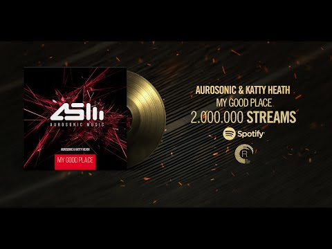 Aurosonic & Katty Heath  My Good Place