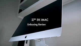 Buying an Apple Imac in Mid 2018 - 4.2 i7 SSD 16gb - Unbox & Setup