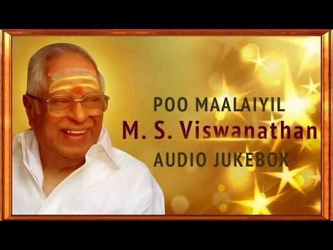 Best of M.S. Viswanathan Jukebox | Ultimate Hits of MSV | Super Hit Tamil Songs