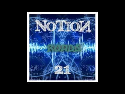 NoTioN - Roads (ORIGINAL SONG) ✓