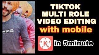 TIKTOK multi role clone video editing in kinemaster