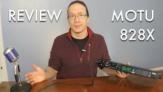 Review: MOTU 828X Audio Interface