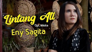 Download LINTANG ATI (TITIP ANGIN KANGEN) - ENY SAGITA [OFFICIAL]