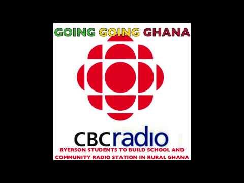 Going Going Ghana on CBC RADIO