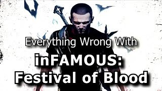 Everything Wrong with inFAMOUS: Festival of Blood