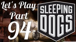 Let's Play Sleeping Dogs - 720p HD - PC - Part  (94)
