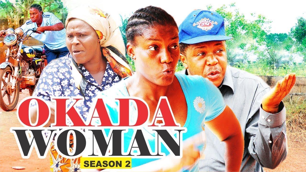 Download OKADA WOMAN 2 - 2017 LATEST NIGERIAN NOLLYWOOD MOVIES