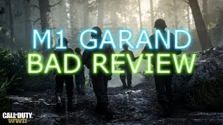 Bad Review: M1 Garand - Call of Duty WW2 Bad Review on the M1 Garand