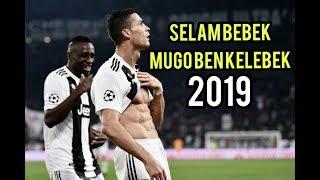 Cristiano Ronaldo • Selam Bebek Mugo Ben Kelebek • 2019 HD