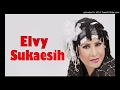 ELVY SUKAESIH - TAK TAHAN LAGI BAGOL_COLLECTION