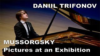 Daniil Trifonov live 2009 - MUSSORGSKY, Pictures at an Exhibition