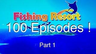 100 Episodes ! - Fishing Resort Wii -  part 1