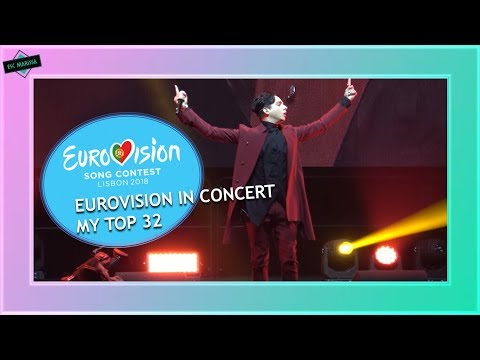 EUROVISION IN CONCERT AMSTERDAM 2018: MY TOP 32