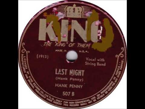 HANK PENNY Last Night + Tear Stains On Your Letter KING 507 1945