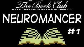 The Book Club: Neuromancer - 01 An Introduction