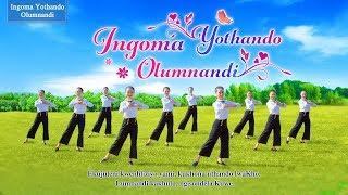 """Phila Othandweni likaNkulunkulu """"Ingoma Yothando Olumnandi"""" Zulu Gospel Dance"""