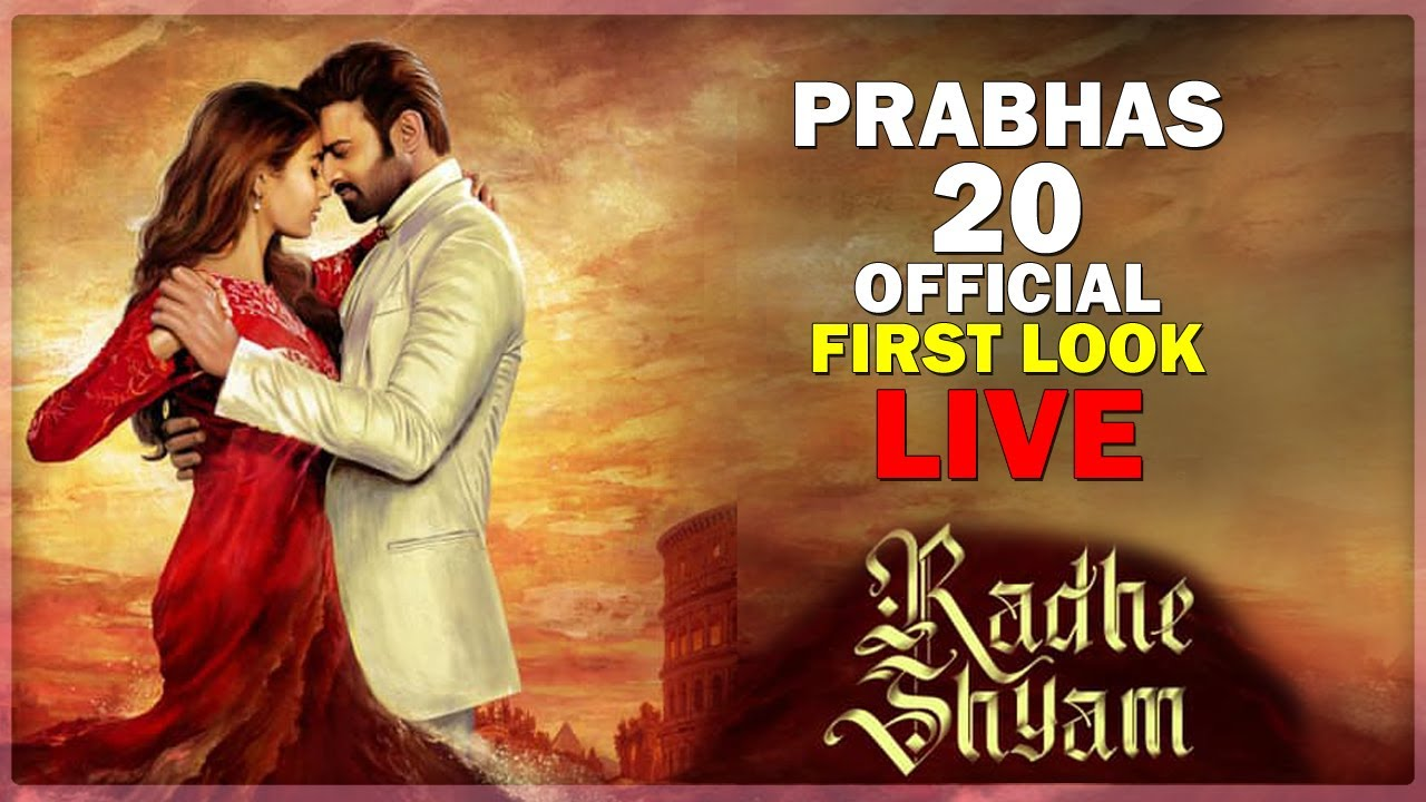 Prabhas 20 Official First Look L Radhe Shyam First Look L Prabhas 20 Trailer L Pooja Hegde L Live Youtube