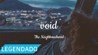 Baixar the neighbourhood - void [legendado/tradução]