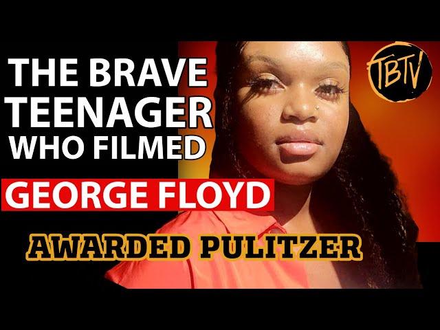 Teenager Who Filmed George Floyd Recieves Pulitzer Award
