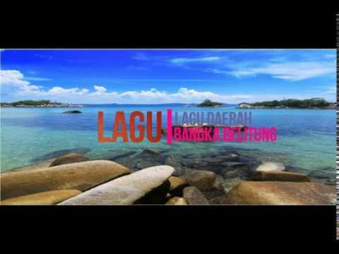 LAGU-LAGU DAERAH | BANGKA BELITUNG| MANDI DAK BEHABUN + LIRIK