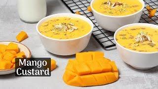 मैंगो कस्टर्ड - Mango Custard Recipe - Fruit Custard with Mango - How to Make Mango Custard
