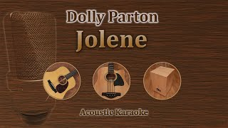 Jolene - Dolly Parton (Acoustic Karaoke)