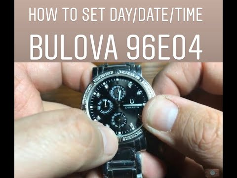 How To Set Time/Day/Date On Bulova 96E04