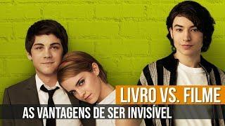 Baixar LIVRO VS. FILME   AS VANTAGENS DE SER INVISÍVEL